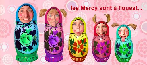 Les Mercy sont à l'ouest