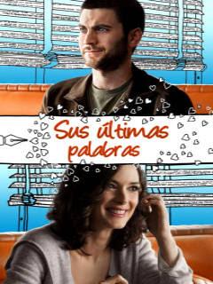 Ver Online: Sus Ultimas Palabras (The Last Word) 2008
