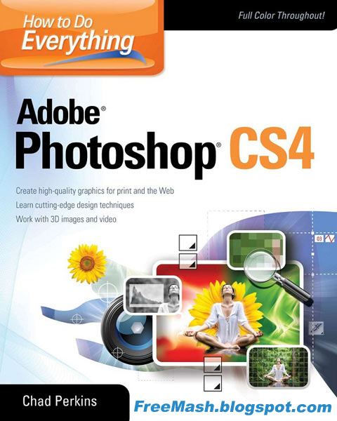 How to Do Everything Adobe Photoshop cs4 - Chad Perkins PDF Ebook Free Download