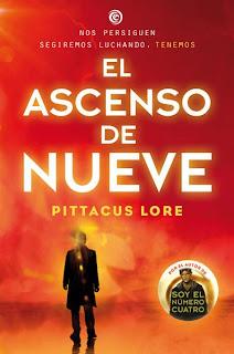 El Ascenso de Nueve (Lorien Legacies - Libro 3): Pittacus Lore [Molino, Junio 2013] portada