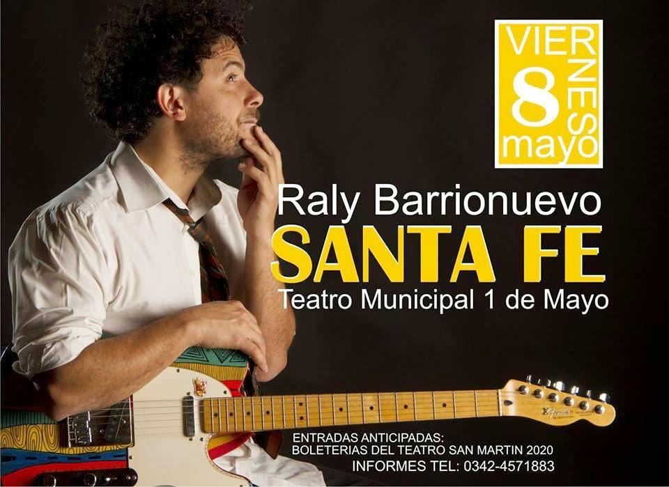 Raly Barrionuevo traerá sus canciones a Santa Fe. El santiagueño se presentará en el Teatro Municipal el viernes 8 de mayo. En el show realizará un recorrido por los diferentes y variados estilos que componen su repertorio. Las entradas se encuentran a la venta en las boleterías del Teatro, en San Martín 2020.