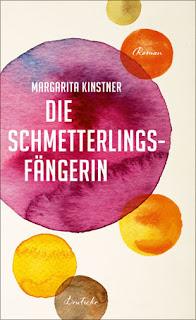 Die Schmetterlingsfängerin von Margarita Kinstner