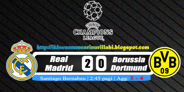 Keputusan Real Madrid vs Borussia Dortmund 1 Mei 2013 - UEFA Champions League Semi-Final