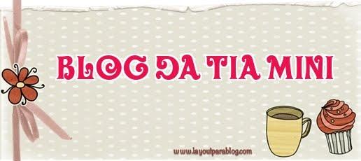 Blog da Tia Mini