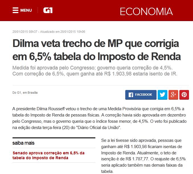 http://g1.globo.com/economia/noticia/2015/01/dilma-veta-trecho-de-mp-que-corrigia-em-65-tabela-do-imposto-de-renda.html