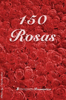 """Antología """"150 Rosas"""""""