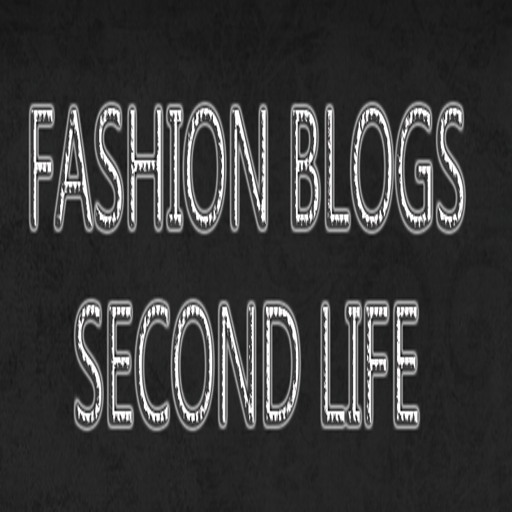 ᴥ FASHION BLOGS SECOND LIFE ᴥ