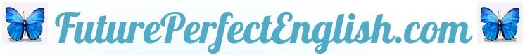 FuturePerfectEnglish.com