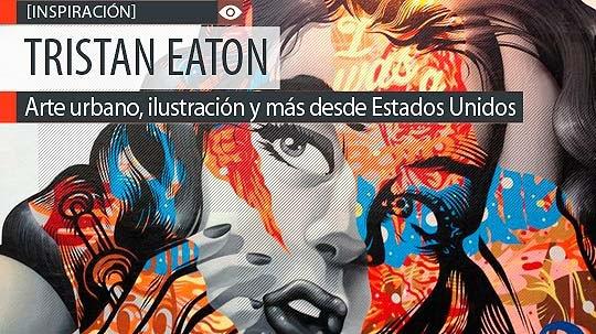 Arte urbano, ilustración y más con TRISTAN EATON