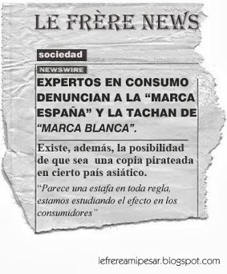 """marca España"", ""marca blanca"", ""pirateo"""