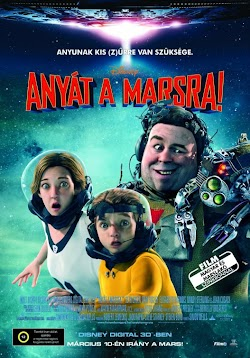 Sao Hỏa Tìm Mẹ - Mars Needs Moms (2011) Poster
