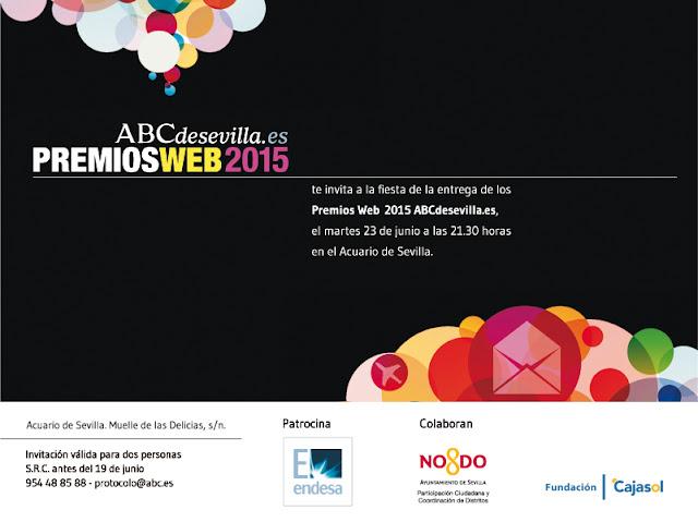 Premios Web 2015 ABC de Sevilla, mi invitación