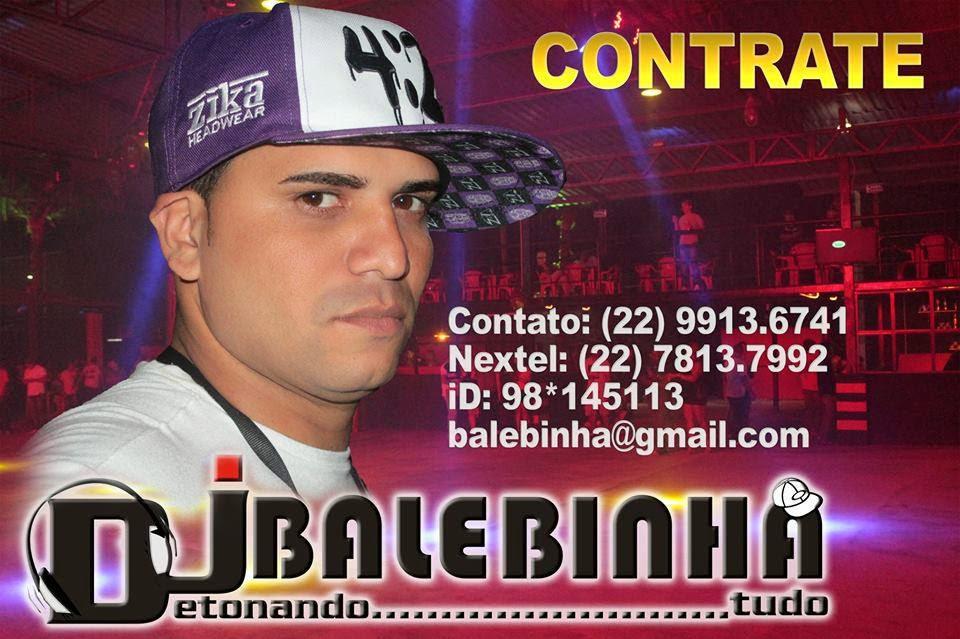 DJ BALEBINHA 2014 - CLIK NA IMAGEM E OUÇA AO VIVO O PROGRAMA TOP FUNK