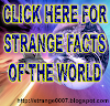 STRANGE THINGS OF THE WORLD