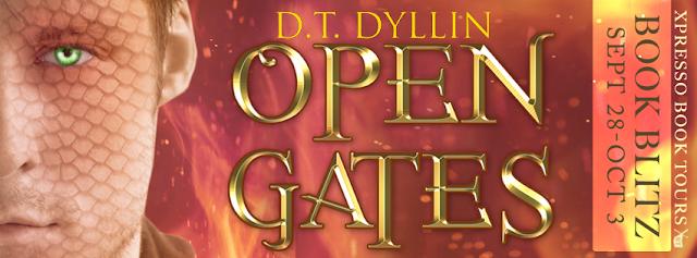 Book Blitz: Open Gates by D.T. Dyllin