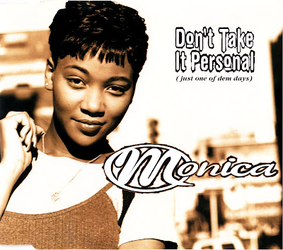 Monica  -Dont Take it Personal (Just One of Dem Days)-(CDS)-1995