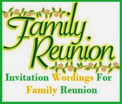 Sample Invitation Wordings: Family Reunion