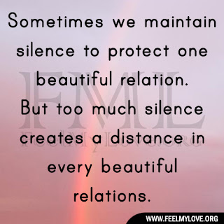Sometimes we maintain silence to protect one