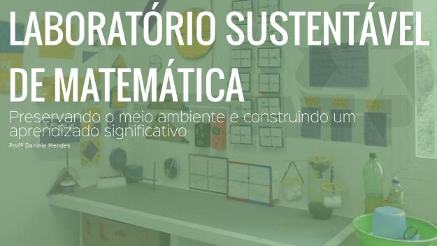laboratorio sustentavel de matematica