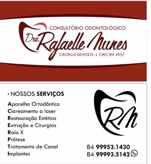 CONSULTÓRIO ODONTOLÓGICO Drª Rafaelle Nunes - CIRURGIÃ DENTISTA - CRO/RN 4957