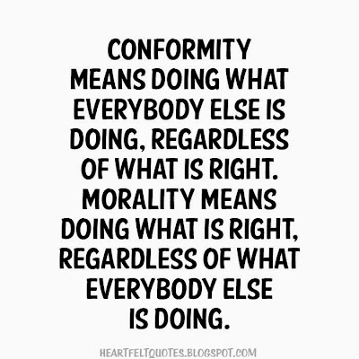 Quotes About Conformity Enchanting Conformity And Morality  Heartfelt Love And Life Quotes