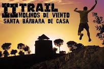 II TRAIL MOLINOS DE VIENTO - SANTA BARBARA