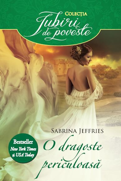 O dragoste periculoasă ( Swanlea spinsters #1) - Sabrina Jeffries