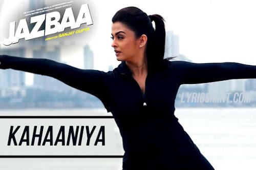 Kahaaniya - Jazbaa (2015)