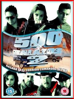 65091282885772072669 500 balazos 2 (2011) Español