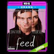 Feed (2017) WEB-DL 1080p Audio Dual Latino-Ingles