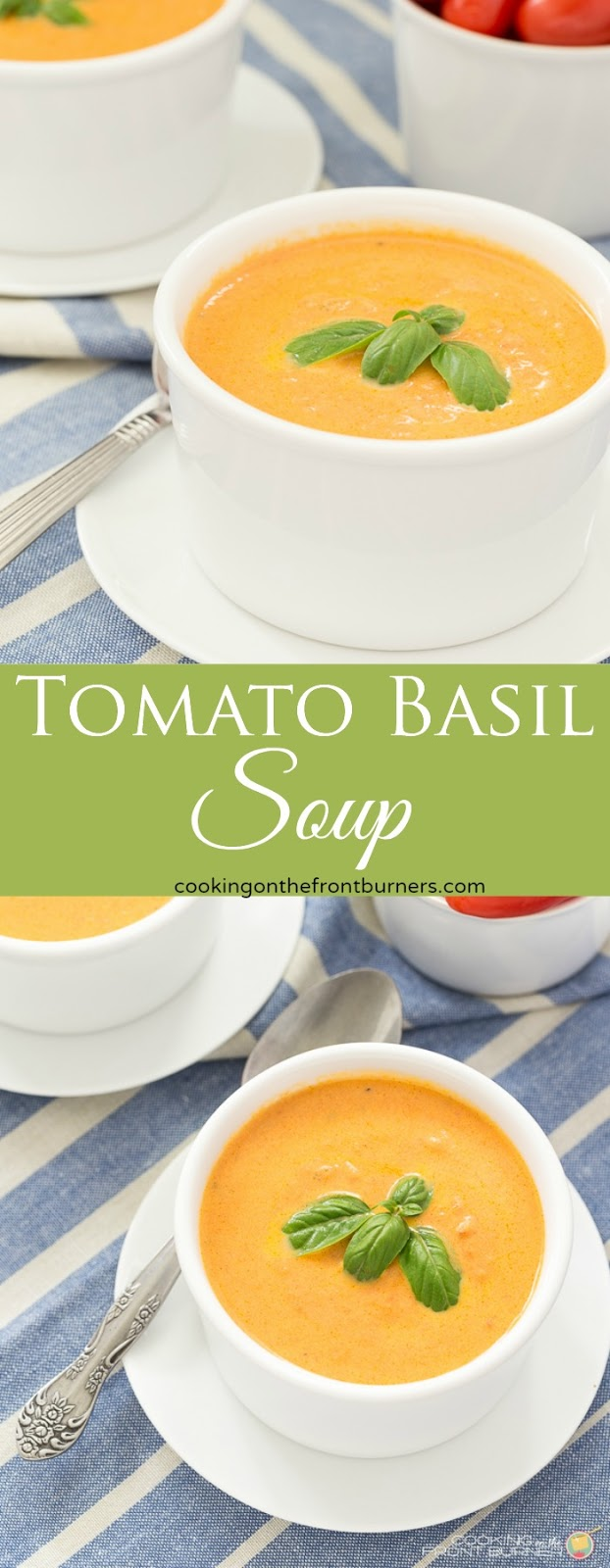 Homemade Tomato Basil Soup | Cooking on the Front Burner