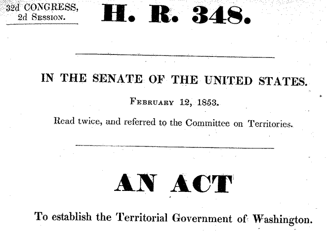 "Screen shot of H.R. 348, a bill ""to establish the Territorial Government of Washington."""