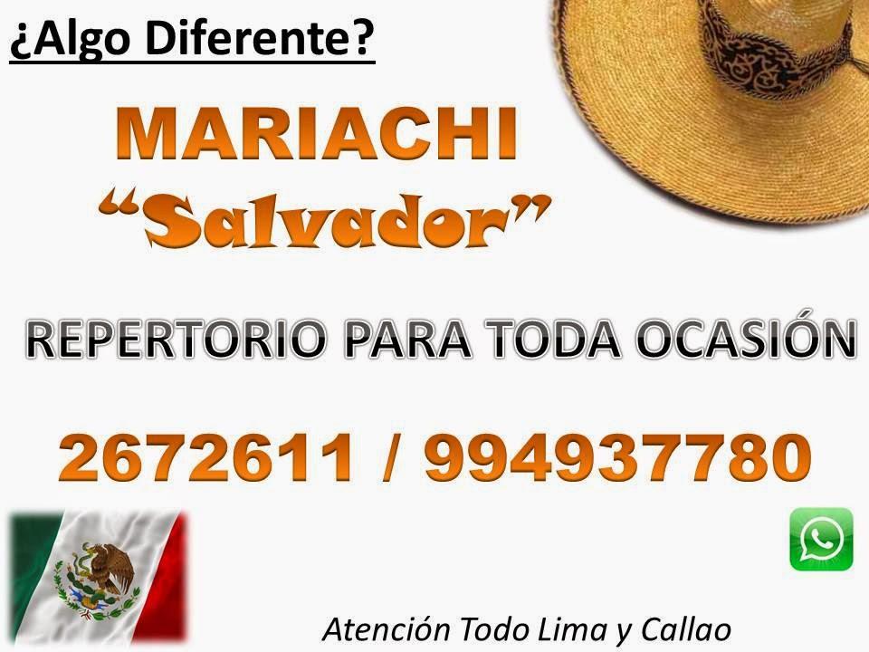 """Mariachis Lima Peru """"Salvador"""" Precio Charros Mariachis Serenatas"""