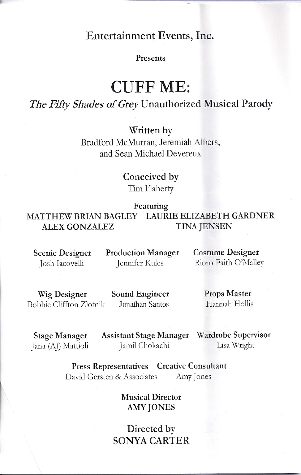 "theatre s leiter side review of cuff me the fifty shades of  in cuff me the fifty shades of grey unauthorized musical parody one of the characters says something to the effect of ""it s weird doing sex acts in a"