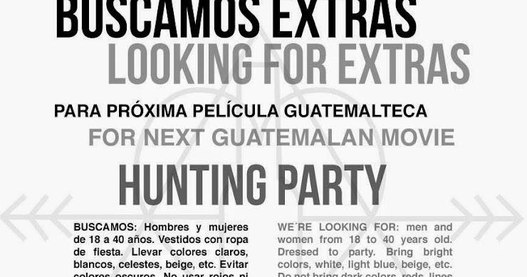 "Se buscan ""Extras"" para largometraje guatemalteco"