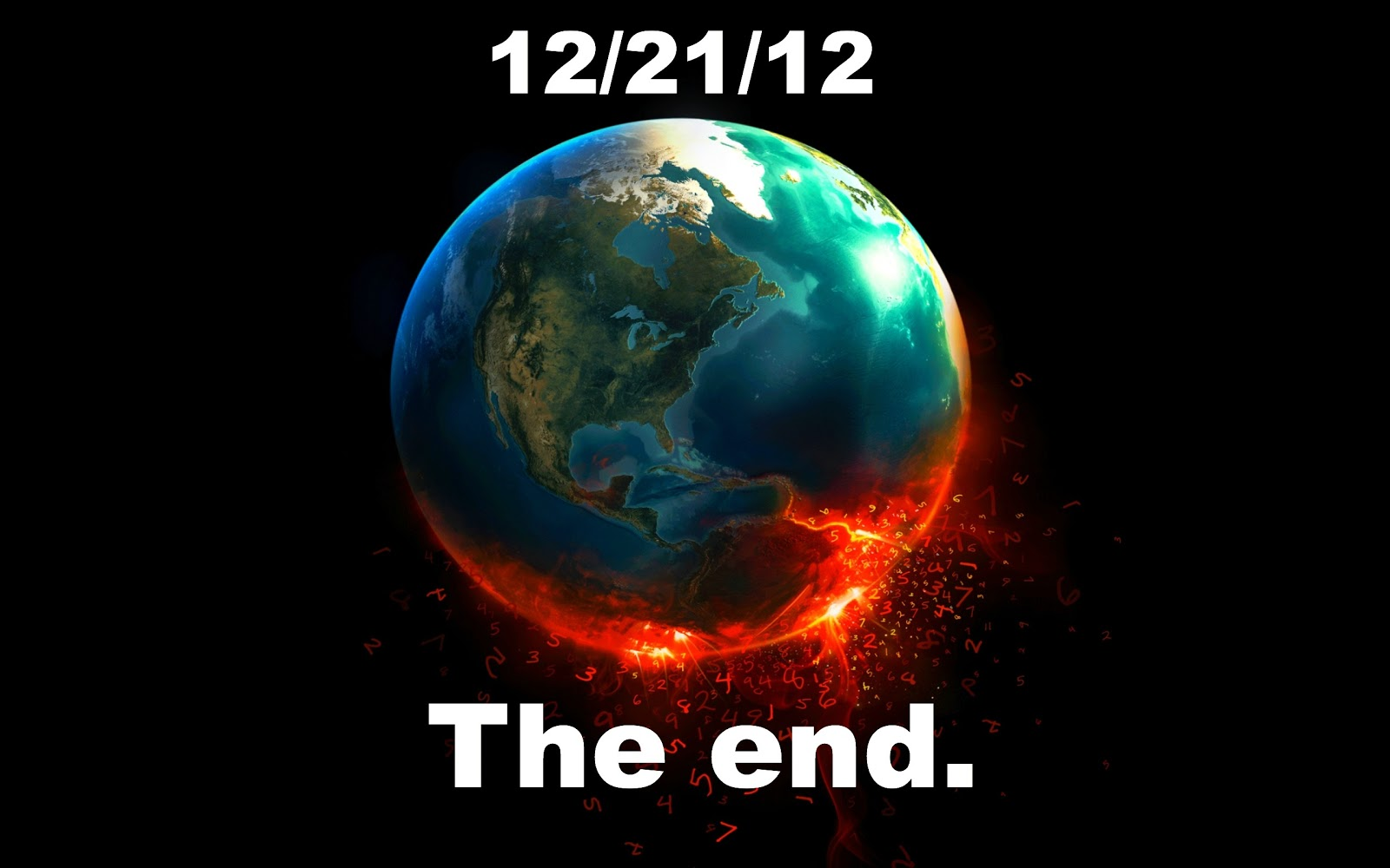 http://4.bp.blogspot.com/-Hu9eeJcZ3KI/UNNMBAn4P1I/AAAAAAAADKE/Ou_4udRm0XQ/s1600/THE_END_OF_THE_WORLD_2012_Wallpaper_2560x1600_wallpaperhere.jpg