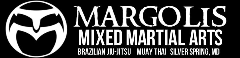 Margolis Martial Arts: BJJ, MMA, Muay Thai, JKD, Filipino Martial Arts, Combatives, Fitness