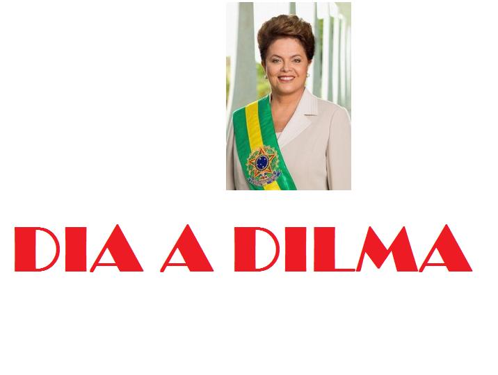 DIA A DILMA