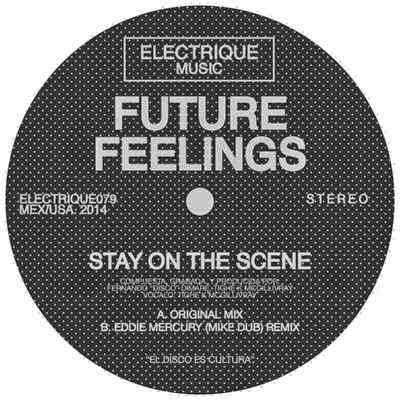 Future Feelings - Stay On The Scene feat. Futurewife