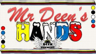 Mr Deen's Hands