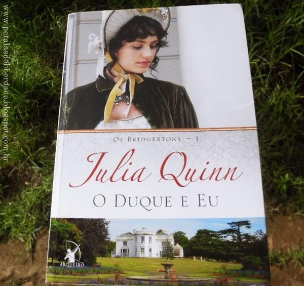 Capa, livro, O Duque e Eu, Julia Quinn, romance, editora Arqueiro, resenha, trechos