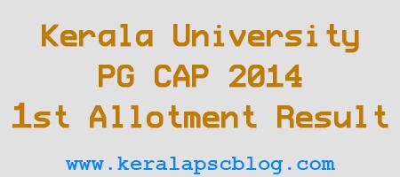 Kerala University PG CAP 2014 First Allotment Result