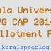 Kerala University PG CAP 2014 First Allotment Result