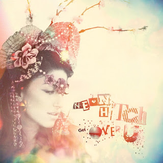 Neon Hitch - Get Over You Lyrics