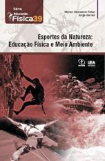 Esportes da Natureza: Educação Física e Meio Ambiente