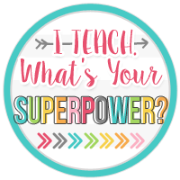 I Teach. What's Your Super Power?