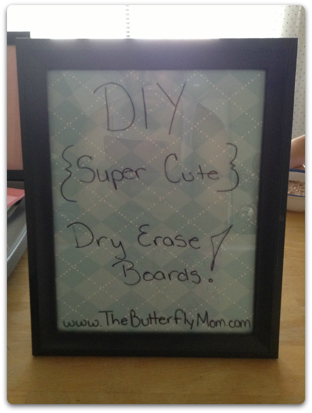 http://www.thebutterflymom.com/2013/06/19/diy-dry-erase-boards/