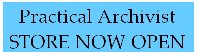Notice -  Practical Archivist store now open