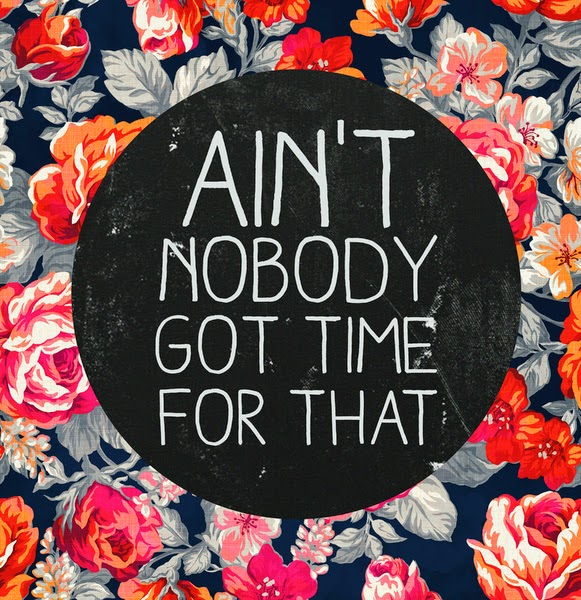 http://society6.com/product/aint-nobody-got-time-for-that-pny_print#1=45