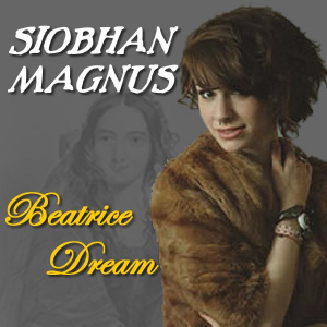 Siobhan Magnus - Beatrice Dream